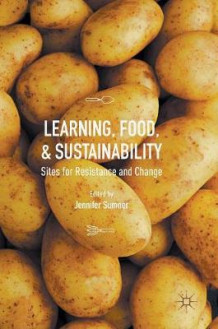 Learning, Food, and Sustainability (Innbundet)