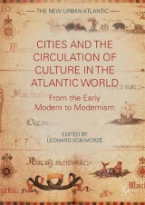 Omslag - Cities and the Circulation of Culture in the Atlantic World