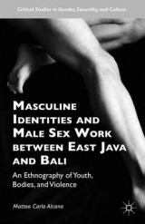 Omslag - Masculine Identities and Male Sex Work Between East Java and Bali 2016