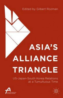 Asia's Alliance Triangle 2015 (Innbundet)