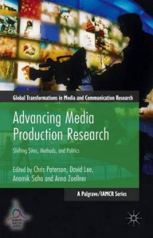 Advancing Media Production Research 2016 (Innbundet)