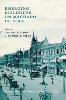 Emerging Dialogues on Machado de Assis (Innbundet)