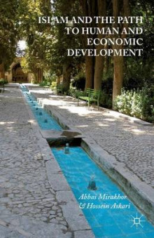 Islam and the Path to Human and Economic Development av Abbas Mirakhor og Hossein G. Askari (Heftet)