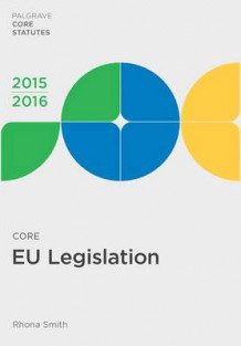 Core EU Legislation 2015-16 av Rhona Smith (Heftet)