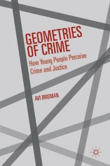 Geometries of Crime 2016 av Avi Brisman (Innbundet)