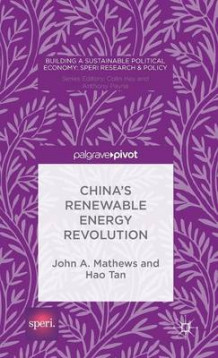 China's Renewable Energy Revolution 2015 av John A. Mathews, Hao Tan og Ciaran O'Faircheallaigh (Innbundet)