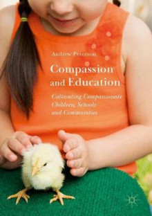 Compassion and Education 2017 av Andrew Peterson (Innbundet)