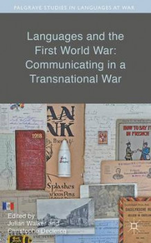 Languages and the First World War: Communicating in a Transnational War 2016 (Innbundet)