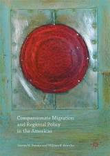 Omslag - Compassionate Migration and Regional Policy in the Americas