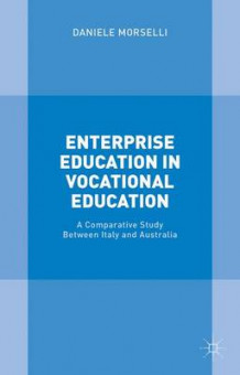 Enterprise Education in Vocational Education 2015 av Daniele Morselli og Ken McGregor (Innbundet)