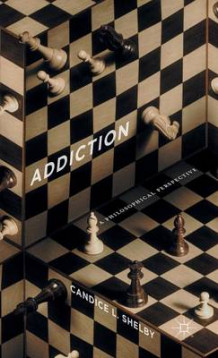 Addiction 2016 av Candice L. Shelby (Innbundet)