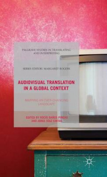 Audiovisual Translation in a Global Context (Innbundet)