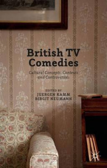 British TV Comedies 2016 (Innbundet)