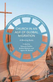 Church in an Age of Global Migration 2016 (Innbundet)