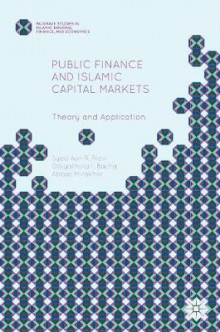 Public Finance and Islamic Capital Markets av Syed Aun Raza Rizvi og Abbas Mirakhor (Innbundet)