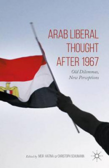 Arab Liberal Thought After 1967 2015 (Innbundet)