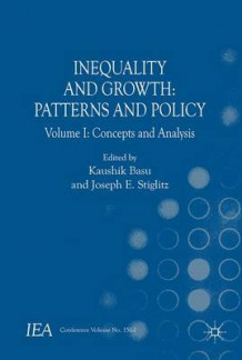 Inequality and Growth 2016: Concepts and Analysis Volume 1 (Innbundet)