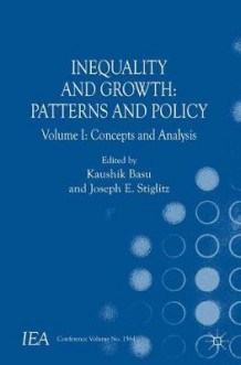 Inequality and Growth: Patterns and Policy: Volume 1 (Heftet)