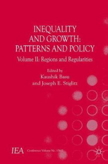 Inequality and Growth: Patterns and Policy: Regions and Regularities Volume 2 (Heftet)