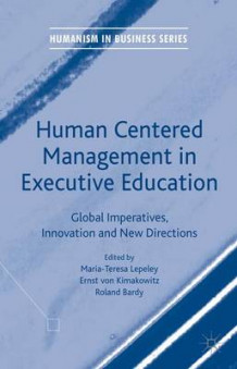 Human Centered Management in Executive Education 2016 (Innbundet)