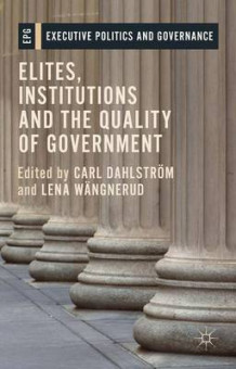 Elites, Institutions and the Quality of Government 2015 (Innbundet)