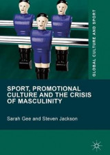 Omslag - Sport, Promotional Culture and the Crisis of Masculinity