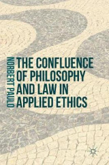 Omslag - The Confluence of Philosophy and Law in Applied Ethics