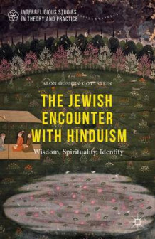 The Jewish Encounter with Hinduism av Alon Goshen-Gottstein (Innbundet)