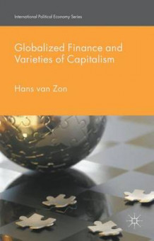 Globalized Finance and Varieties of Capitalism 2016 av Hans van Zon (Innbundet)