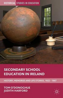 Secondary School Education in Ireland av Tom O'Donoghue (Innbundet)