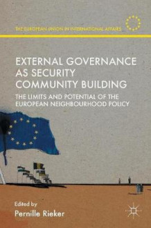 External Governance as Security Community Building 2016 (Innbundet)