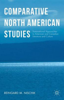 Comparative North American Studies 2015 av Reingard M. Nischik (Innbundet)