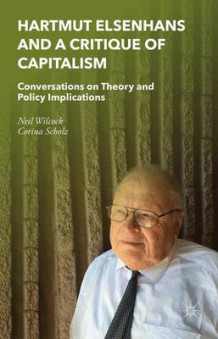Hartmut Elsenhans and a Critique of Capitalism av Neil Wilcock og Corina Scholz (Innbundet)