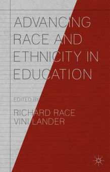 Advancing Race and Ethnicity in Education 2014 (Heftet)