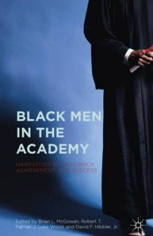 Black Men in the Academy 2016 (Innbundet)