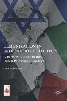 Demonization in International Politics 2016 av Deziree Sutliff og Linn Normand (Innbundet)