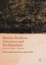 Omslag - Muslim Students, Education and Neoliberalism