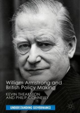 Omslag - William Armstrong and British Policy Making
