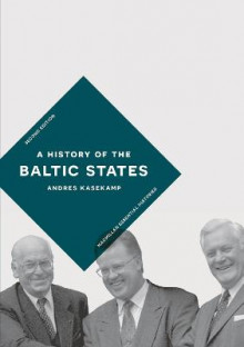 A History of the Baltic States av Andres Kasekamp (Heftet)