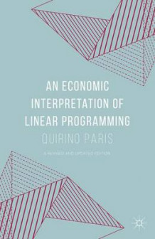 An Economic Interpretation of Linear Programming 2015 av Quirino Paris (Innbundet)