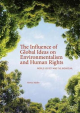 Omslag - The Influence of Global Ideas on Environmentalism and Human Rights
