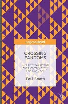 Crossing Fandoms 2016 av Paul Booth (Innbundet)