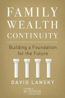 Family Wealth Continuity 2016 av David Lansky (Innbundet)