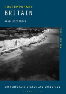 Contemporary Britain av John McCormick (Heftet)
