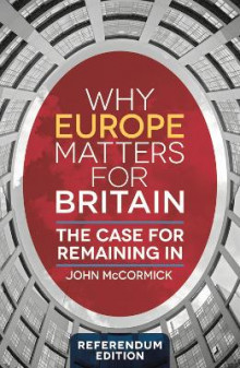 Why Europe Matters for Britain av John McCormick (Heftet)