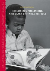 Omslag - Children's Publishing and Black Britain, 1965-2015