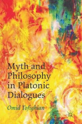 Omslag - Myth and Philosophy in Platonic Dialogues 2016