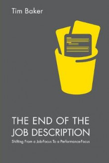 The End of the Job Description av Tim Baker (Heftet)