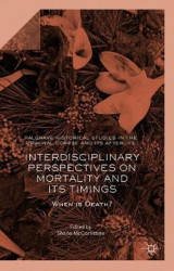 Omslag - Interdisciplinary Perspectives on Mortality and its Timings