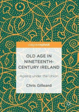 Omslag - Old Age in Nineteenth-Century Ireland